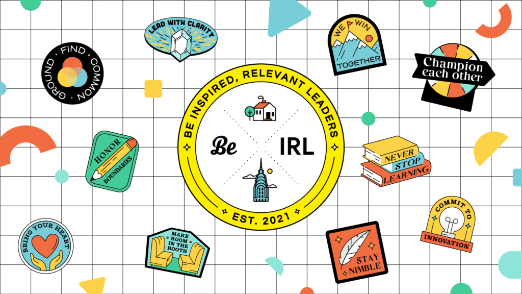 Introducing Be IRL: Inspired Relevant Leaders